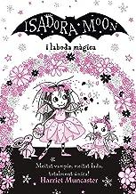 La Isadora Moon i la boda màgica (Grans històries de la Isadora Moon 3) (Catalan Edition)