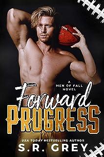 Forward Progress (Men of Fall Book 1)