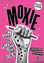 Moxie (Spaniish Edition) (Spanish Edition)