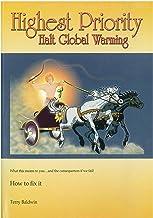 Highest Priority: Halt Global Warming