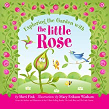 Exploring the Garden with the Little Rose (Interactive Alphabet Book - Learn ABCs while Discovering Plants and Animals in a Garden)