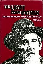 The light from Dvinsk: Rav Meir Simcha, the Ohr Somayach