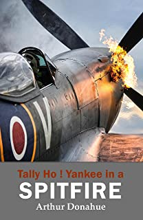 Tally Ho! Yankee in a Spitfire