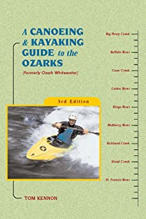 A Canoeing and Kayaking Guide to the Ozarks (Canoe and Kayak Series)