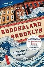 Buddhaland Brooklyn: A Novel