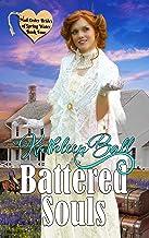 Battered Souls (Mail Order Brides of Spring Water Book 4)