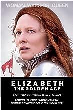 Elizabeth: The Golden Age: A Novel of Queen Elizabeth
