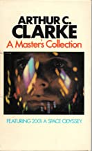 A Master's Collection: 2001: A Space Odyssey; Islands in the Sky; The Nine Billion Names of God; The Other Side of the Sky...