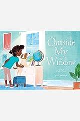 Outside My Window Kindle Edition