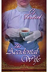 The Accidental Wife (The Accidental Series Book 1) Kindle Edition