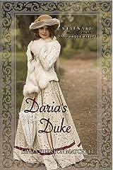 Daria's Duke: Westward Home and Hearts Mail-Order Brides, Book 22 Kindle Edition