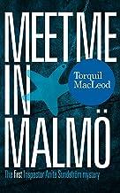 Meet me in Malmö: The first Inspector Anita Sundström mystery (Inspector Anita Sundström Mysteries Book 1)