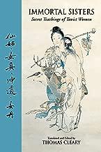 Immortal Sisters: Secret Teachings of Taoist Women