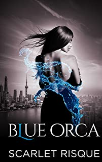 Blue Orca: Shanghai Spy (HOURGLASS Book 2)