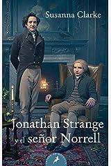 Jonathan Strange y el señor Norrell (Spanish Edition) Kindle Edition