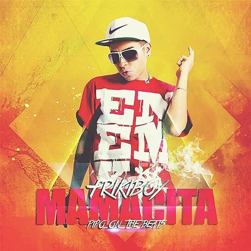 Mamacita (Friki Boy) [Explicit] de Pipo