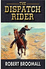 The Dispatch Rider (K Company Book 3) Kindle Edition