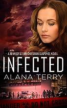 Infected (A Kennedy Stern Christian Suspense Novel Book 6)