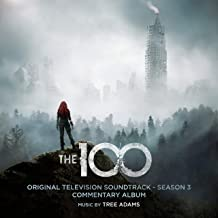 The 100: Season 3 (Original Television Soundtrack) [Commentary Album]