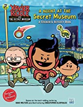 A Night at the Secret Museum: A Sticker & Activity Book (Xavier Riddle and the Secret Museum)