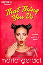 That Thing You Do (Whispering Bay Romance Book 1)