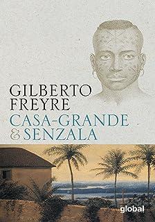 Casa-Grande e Senzala (Em Portugues do Brasil)