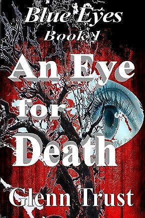 An Eye for Death (Blue Eyes Book 1)