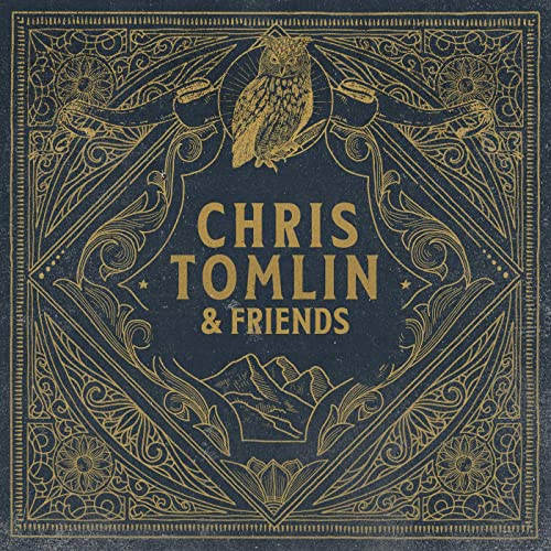 Chris Tomlin - Chris Tomlin & Friends (2020)