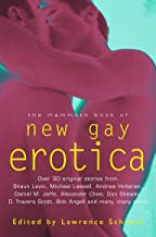 The Mammoth Book of New Gay Erotica: An anthology of literary fiction (Mammoth Books 424) (English Edition)