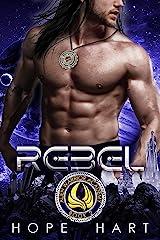 Rebel: A Sci Fi Academy Romance (Alien Warrior Academy Book 2) Kindle Edition