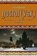 Box Fiódor Dostoiévski - Memórias da casa dos mortos e O idiota eBook Kindle