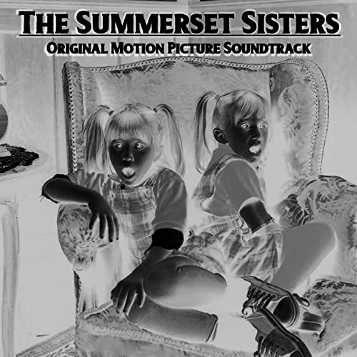 The Summerset Sisters (Original Motion Picture Soundtrack)