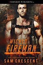 Wicked Fireman (Hard and Ready Book 2)