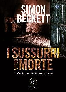 I sussurri della morte (David Hunter Vol. 3) (Italian Edition)