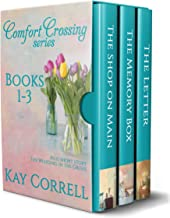 Comfort Crossing Boxed Set - Books 1, 2, 3: Plus Short Story The Wedding in the Grove
