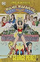 Lendas do Universo DC: Mulher Maravilha - Volume 1