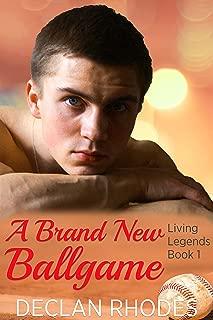 A Brand New Ballgame: Living Legends Book 1