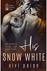 His Snow White: A Possessive Dark Romance (Mayhem Ever After Book 4) Kindle Edition