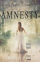 Amnesty: Amnesia Duet Book 2