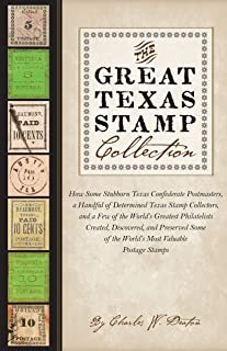 The Great Texas Stamp Collection (Charles N. Prothro Texana)