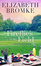 Fireflies in the Field: A Birch Harbor Novel (Book 3)