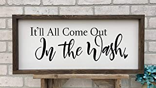Silver8847 itll All Come Out in The wash Rustic Farmhouse Sign Country Wood Signs Home Decor Laundry Room Sign