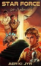 Star Force: Ambrosia (SF6) (Portuguese Edition)