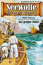 Seewölfe - Piraten der Weltmeere 216: Auf großer Fahrt (German Edition)