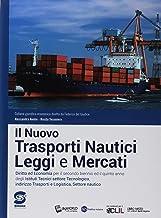 Permalink to Il nuovo Trasporti nautici, leggi e mercati. Per il secondo biennio e il quinto anno degli Ist. tecnici nautici. Con ebook. Con espansione online PDF
