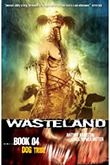 Wasteland Vol. 4: Dog Tribe Kindle Edition
