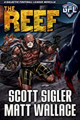 THE REEF: Space Opera Adventure with Aliens (Galactic Football League) Kindle Edition