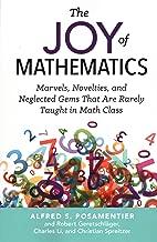 The Joy of والرياضيات: marvels ، Novelties ، و neglected جواهر التي تتميز نادر ما Taught في الرياضيات فئة