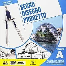 Scaricare Libri Segno disegno progetto. Per i Licei. Con ebook. Con espansione online PDF