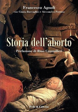 Storia dellaborto (Collana Saggistica Vol. 13)